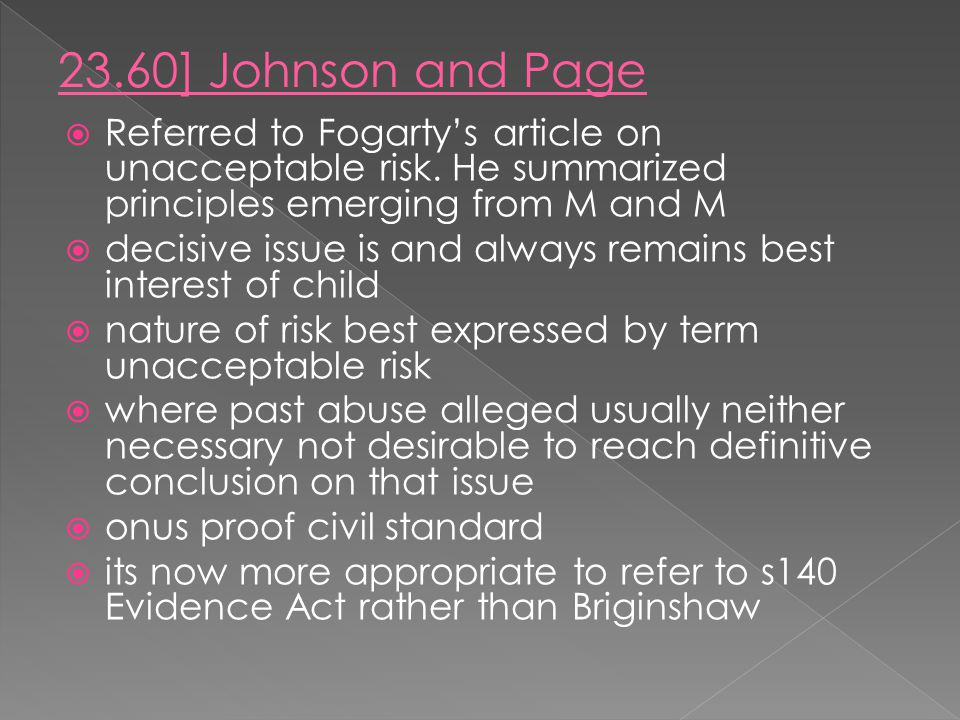 23.60] Johnson and Page Referred to Fogarty's article on unacceptable risk. He summarized principles emerging from M and M.